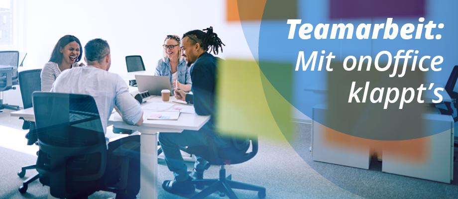 Teamarbeit mit onOffice